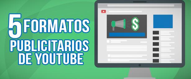 Conoce los 5 formatos para hacer avisos publicitarios en youtube