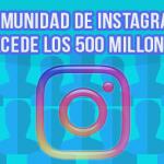 Instagram supera los 500 millones de usuarios en todo el mundo y continúa creciendo en la preferencia de los amantes de las redes sociales tips para fidelizar seguidores reales en tu perfil corporativo de instagram - Instagram supera los 500 millones de usuarios 150x150 - Tips para fidelizar seguidores reales en tu perfil corporativo de Instagram