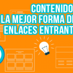 A mayor contenido de calidad mayor cantidad de enlaces entrantes enlaces externos - enlaces entrantes 150x150 - Enlaces externos como arma de doble filo en la optimización de tu web