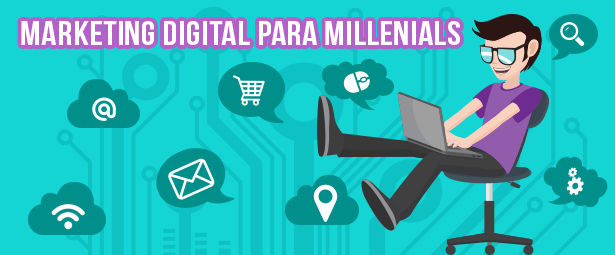 7 Tips para organizar tu estrategia de Marketing Digital para Millenials