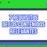 Conoce los 7 requisitos indispensables para los contenidos relevantes cómo crear videos virales en youtube - 7requisitos 150x150 - Cómo crear videos virales en Youtube