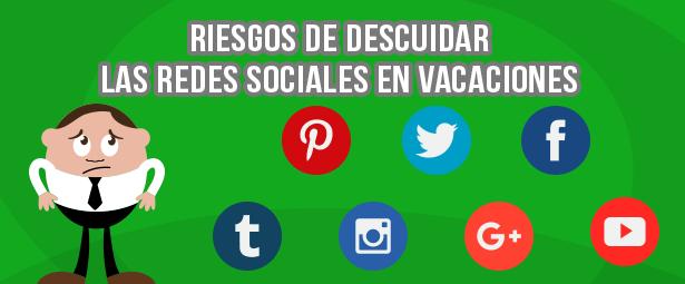 Razones por las que NO debes descuidar las redes sociales en vacaciones