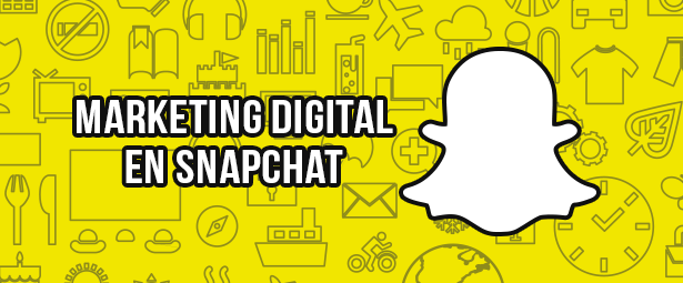 Atrévete a usar Snapchat como herramienta de marketing digital