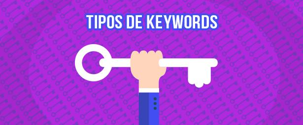 Descubre los tipos de palabras claves e incorpóralos a tu web