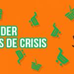Consejos para vender en tiempos de crisis cómo vender sin vender - vender en tiempos de crisis 150x150 - Cómo vender sin vender
