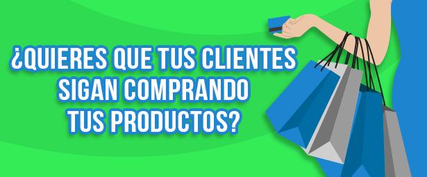 Trucos para convencer a tus clientes de que sigan comprando tus productos
