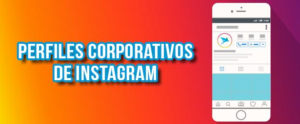 Llegaron los perfiles corporativos de Instagram