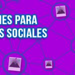 Cómo crear imágenes para las redes sociales métodos para que los negocios en redes sociales alcancen sus objetivos - imagenes redes 150x150 - Métodos para que los negocios en redes sociales alcancen sus objetivos