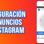 Cómo configurar tus anuncios de Instagram guía básica para vender en instagram - configurar anuncios Instagram 150x150 - Guía básica para vender en Instagram