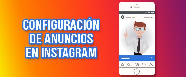 Cómo configurar tus anuncios de Instagram