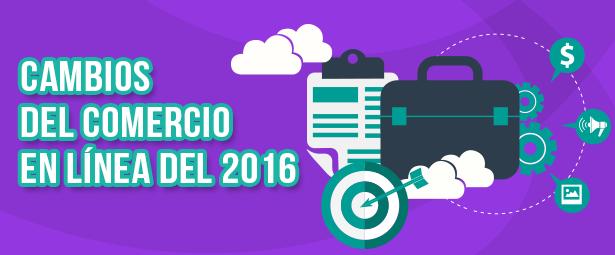 Descubre los cambios del comercio en línea durante este 2016