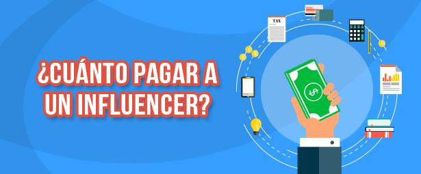 Conoce los factores que influyen en el pago de un influencer