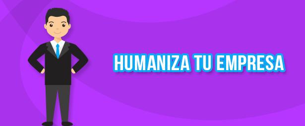 Trucos para humanizar a tu empresa en las redes sociales