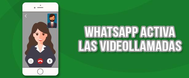 A un paso de la llegada de las videollamadas de WhatsApp. Conoce aquí los detalles