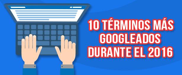 Descubre cuáles fueron las búsquedas más frecuentes en Google durante el 2016