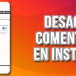 Cómo desactivar los comentarios en tu contenido de Instagram cómo guardar tu video en vivo de instagram - desactivar comentarios instagram 150x150 - Cómo guardar tu video en vivo de Instagram