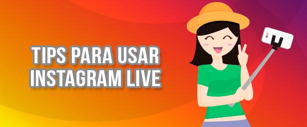 Tips prácticos para usar Instagram Live en perfiles corporativos