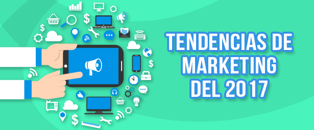 Descubre las tendencias de marketing digital del 2017