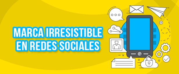 Aplica la creación de redes sociales corporativas irresistibles
