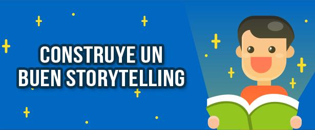Aprende cómo hacer un buen storytelling