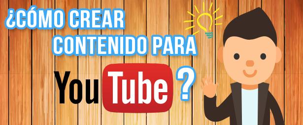 Cómo crear contenido exitoso para Youtube