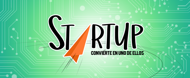 ¿QUE SON LOS STARTUPS? CONVIÉRTETE EN UNO DE ELLOS blog - Formato para Blog 13 2 - Blog de Producción Audiovisual y Marketing Digital