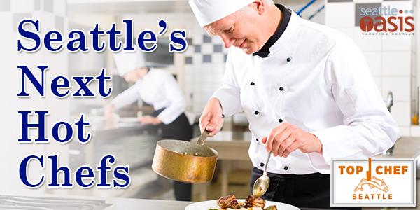 Seattle's Next Hot Chefs