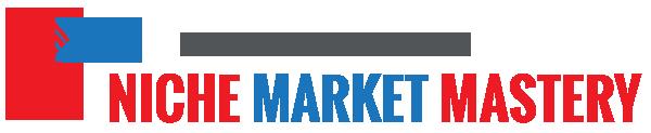 Niche Market Mastery