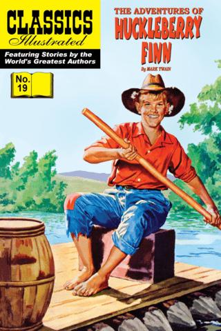 Huckleberry Finn: Classics Illustrated #19