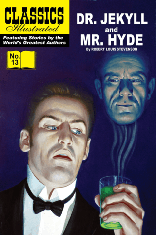Dr Jekyll and Mr Hyde: Classics Illustrated #13