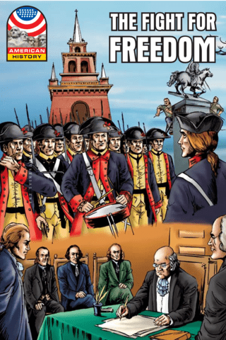The Fight for Freedom 1750-1783 Graphic U.S. History