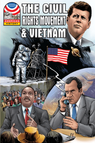 The Civil Rights Movement & Vietnam 1960-1976 Graphic U.S. History