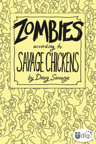 Savage Chickens: Zombies According to Savage Chickens