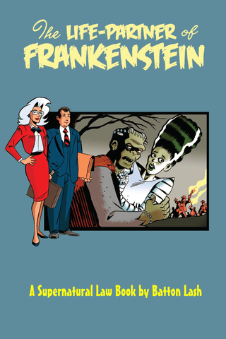 The Life Partner of Frankenstein: A Supernatural Law Book