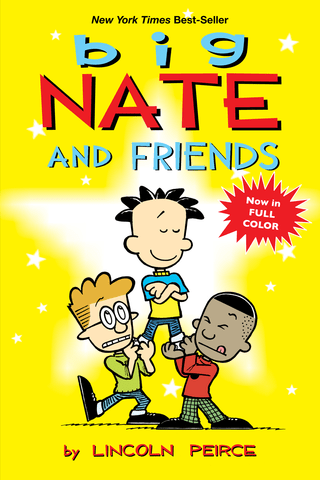 Big Nate: and Friends