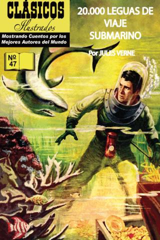 20,000 Leagues Under the Sea - Classics Illustrated #47 (Spanish Ed)
