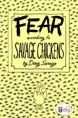 Savage Chickens: Fear According to Savage Chickens