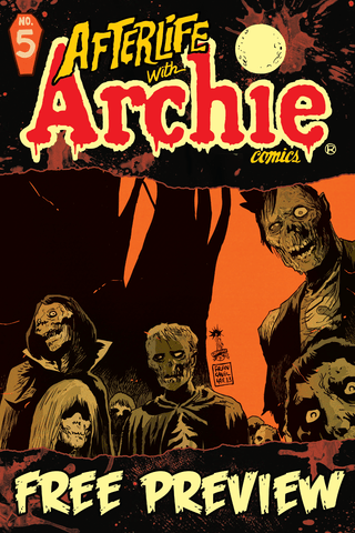 Afterlife With Archie #5 - Free Preview
