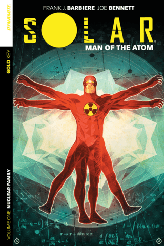 Solar: Man Of The Atom Vol #1 Nuclear Family