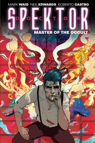 Doctor Spektor: Master Of The Occult Vol #1