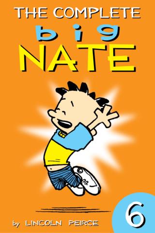 Big Nate: Complete Vol #6
