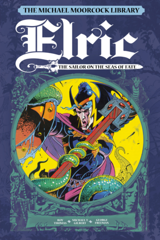 Michael Moorcock Library: Elric Vol 2 The Sailor On The Seas Of Fate
