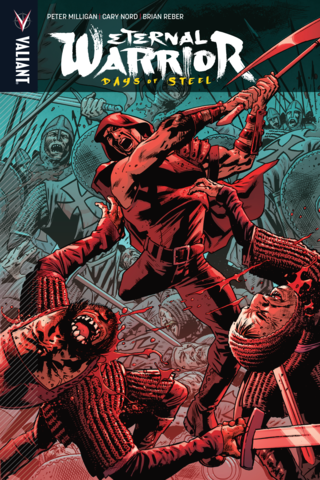 Eternal Warrior Vol #3 Days of Steel