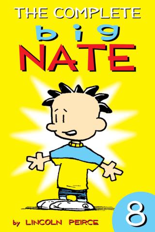 Big Nate: Complete Vol  #8