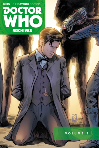 Doctor Who: The Eleventh Doctor Archives Omnibus Vol #3