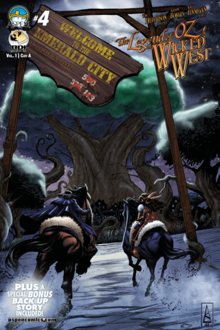 Legend of Oz: The Wicked West #4