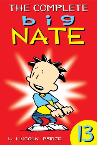 Big Nate: Complete Vol  #13