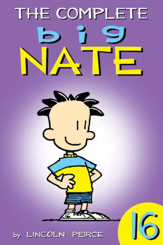 Big Nate: Complete Vol #16