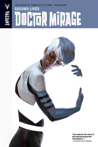 The Death-Defying Dr. Mirage Vol #2 Second Lives