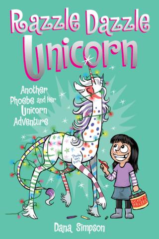 Razzle Dazzle Unicorn: A Heavenly Nostrils Chronicle